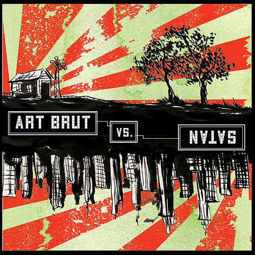 Art Brut vs. Satan by Art Brut
