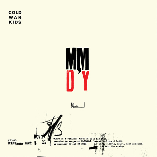 Minimum Day  - Single by Cold War Kids