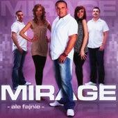 Ale fajnie by Mirage