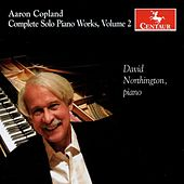 Copland: Complete Solo Piano Works, Vol. 2 by David Northington