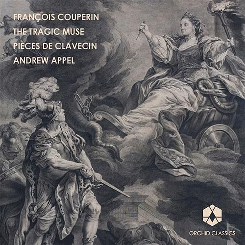 Couperin: Pieces de clavecin, Vol. 1 by Andrew Appel