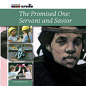 The Promised One: Savior and Servant by Various Artists