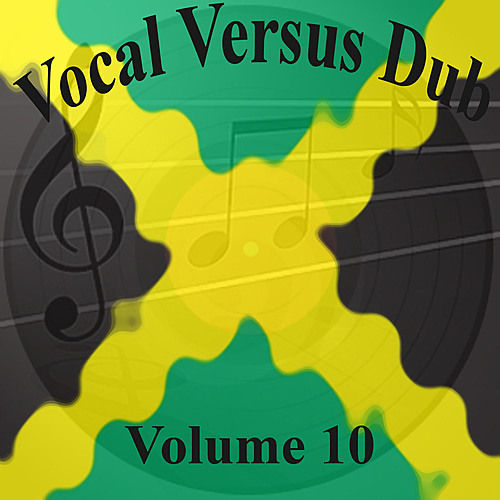 Vocal Versus Dub Vol 10 by Various Artists