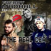 The Real Deal by Freddy Madball