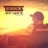 Anywhere (feat. J-Riz) by Tony Patriks