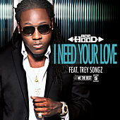 I Need Your Love by Ace Hood
