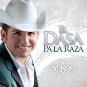 Pa' La Raza by El Dasa