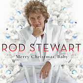 Merry Christmas, Baby by Rod Stewart