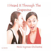 I Heard It Through The Grapevine by Nick Ingman Orchestra