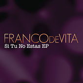 Si Tú No Estás by Franco De Vita