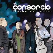 Noche De Ronda by El Consorcio
