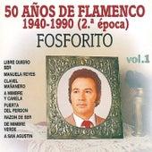 50 Años de Flamenco 2ªEpoca by Fosforito