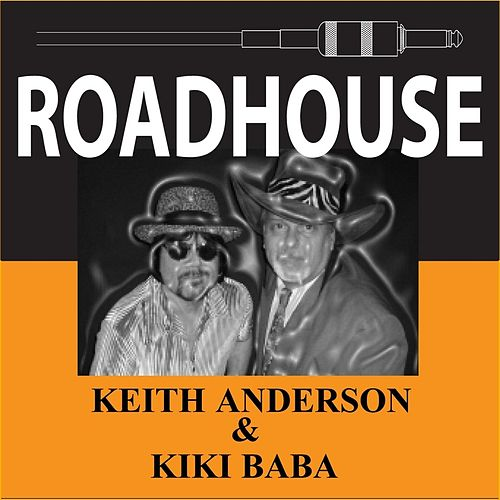 Roadhouse by Keith Anderson
