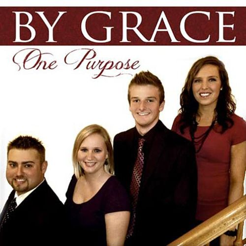 One Purpose by By Grace