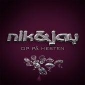 Op På Hesten by Nik & Jay