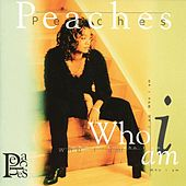 Who I Am von Peaches