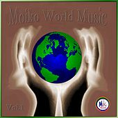 Moiko World Music Vol. 1 by Various Artists