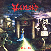 Deliver Us (Remastered) by Warlord