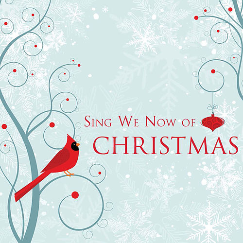 Sing We Now of Christmas by J. Daniel Smith