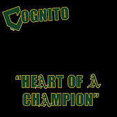 Heart of a Champion by Cognito