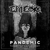 Pandemic: The Demo Anthology by Epidemic