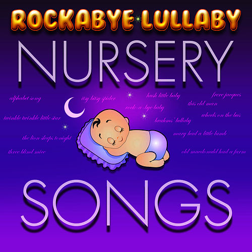 Rockabye Lullaby Nursery Songs von Baby Lullabies