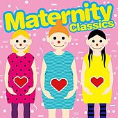 Maternity Classics by Various Artists
