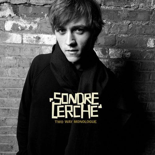 Two Way Monologue by Sondre Lerche