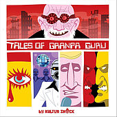 Tales of Granpa Guru, Vol.1 by Kultur Shock