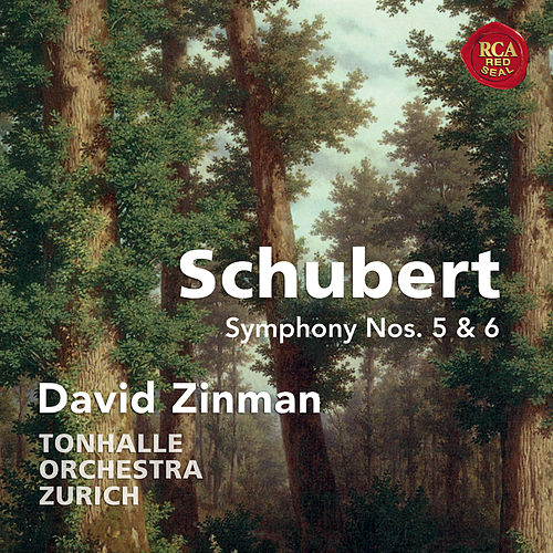 Schubert: Symphonies Nos. 5 & 6 by David Zinman