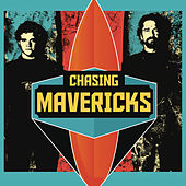 Chasing Mavericks von Various Artists