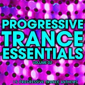 Progressive Trance Essentials Volume 02 - EP by Various Artists