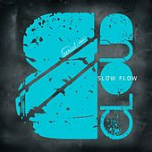 Slow Flow - Single by Various Artists