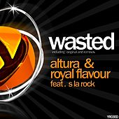 Wasted (feat. S la Rock) by Altura