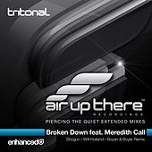 Broken Down (Part 2) (feat. Meredith Call) von Tritonal