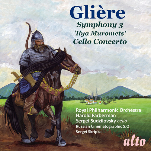 GLIERE: Symphony No. 3 ('Ilya Muromets'); Cello Concerto by Various Artists