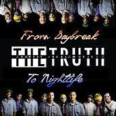 From Daybreak to Nightlife by The Truth