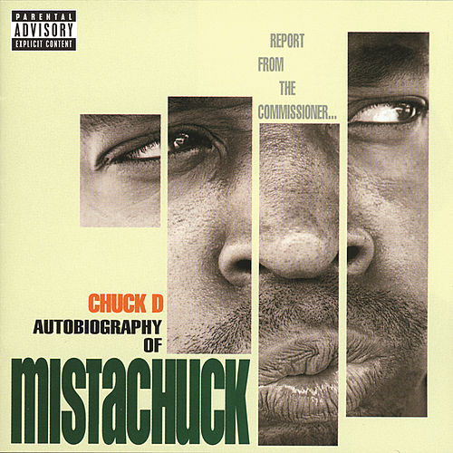 Autobiography Of Mistachuck by Chuck D