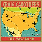 The Vagabond by Craig Carothers
