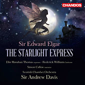 Elgar: Starlight Express, Op. 78 by Various Artists