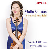 Strauss & Respighi: Violin Sonatas by Tasmin Little