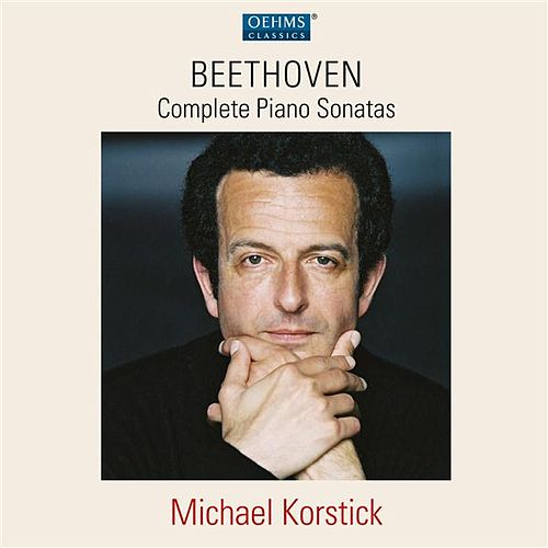 Beethoven: Complete Piano Sonatas by Michael Korstick