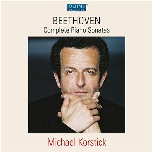 Beethoven: Complete Piano Sonatas by Michael Korstick