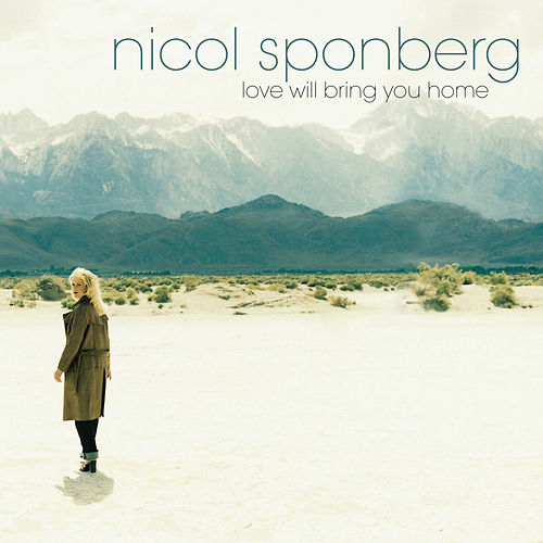 Love Will Bring You Home (Remixes) by Nicol Sponberg
