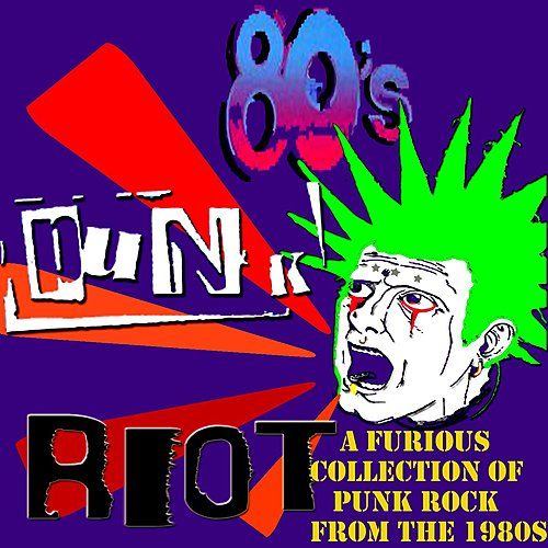 80s Punk Riot by Various Artists