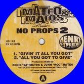Mateo & Matos present No Props 2 by Mateo and Matos