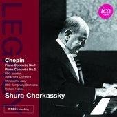 Chopin: Piano Concertos Nos. 1 & 2 by Shura Cherkassky