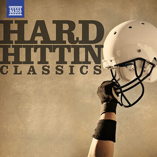Hard Hittin' Classics by Various Artists