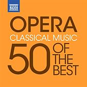 Opera - 50 of the Best von Various Artists