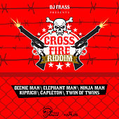 Cross Fire Riddim by Various Artists